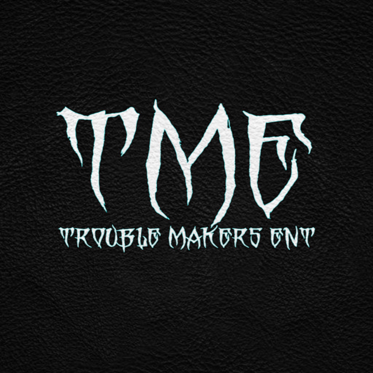 Trouble Makers Ent