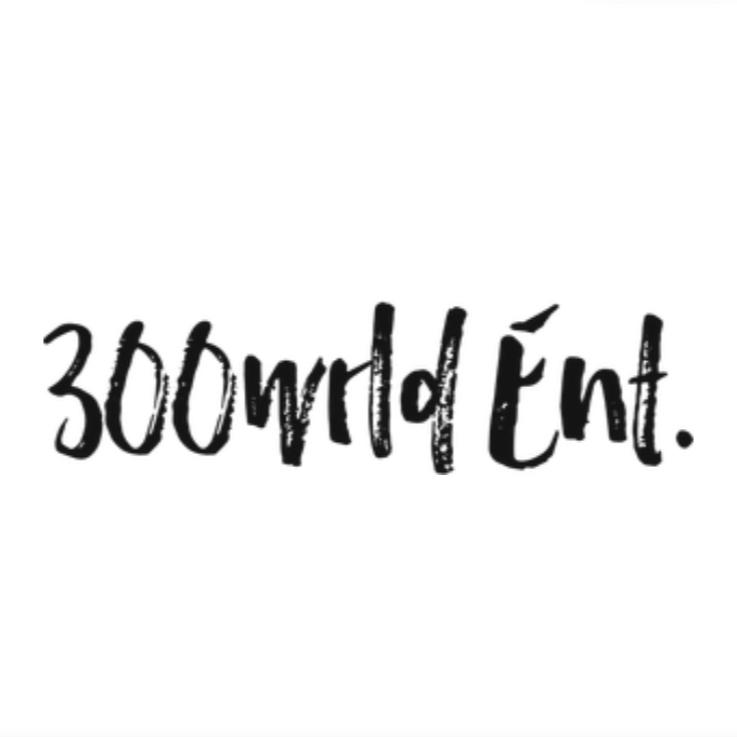 300WRLD ENT.