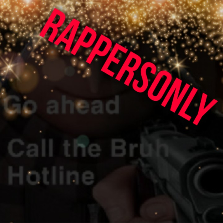 RAPPERS ONLY 1