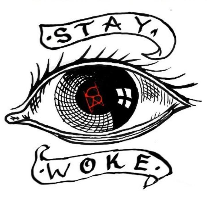 STAY W0KE